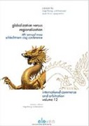 Cover of Globalization Versus Regionalization: 4th Annual MAA Schlechtriem CISG Conference
