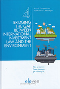 Cover of Bridging the Gap Between International Investment Law and the Environment