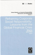Cover of Reframing Corporate Social Responsibility: Lessons from the Global Financial Crisis