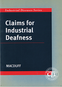 Cover of Claims for Industrial Deafness: A Practitioner's Guide