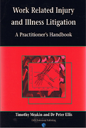 Cover of Work Related Injury and Illness Litigation : A Practitioner's Handbook