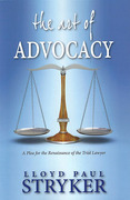 Cover of The Art of Advocacy: A Plea for the Renaissance of the Trial Lawyer