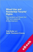 Cover of Mixed Use and Residential Tenants' Rights: The Landlord and Tenant Act 1987 and Leasehold Enfranchisement (eBook)