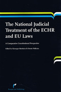 Cover of The National Judicial Treatment of the ECHR and EU Laws. A Comparative Constitutional Perspective