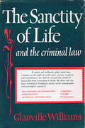Cover of The Sanctity of Life and the Criminal Law