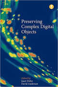 Cover of Preserving Complex Digital Objects