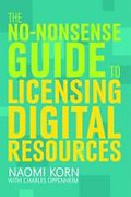 Cover of The No-nonsense Guide to Licensing Digital Resources
