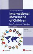 Cover of International Movement of Children: Law, Practice and Procedure