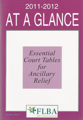 At a Glance: Essential Court Tables for Ancillary Relief Family Law Bar Association