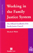 Cover of Working in the Family Justice System: Handbook of the Family Justice Council