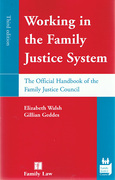 Cover of Working in the Family Justice System: The Official Handbook of the Family Justice Council