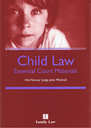 Cover of Child Law: Essential Court Materials