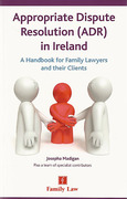 Cover of Appropriate Dispute Resolution (ADR) In Ireland: A Handbook for Family Lawyers