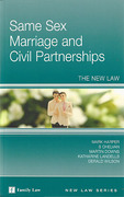 Cover of Same Sex Marriage and Civil Partnerships: The New Law