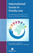 Cover of International Issues in Family Law: The 1996 Hague Convention on the Protection of Children and Brussels IIa