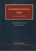 Cover of Sullivan and Gunther's Constitutional Law (University Casebook Series)