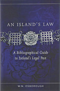 Cover of An Island's Law: A Bibliographical Guide to Ireland's Legal Past