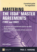 Cover of Mastering the ISDA Master Agreements (1992 and 2002): A Practical Guide for Negotiation