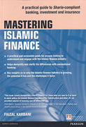 Cover of Mastering Islamic Finance: A Practical Guide to Sharia-Compliant Banking, Investment and Insurance