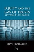 Cover of Equity and the Law of Trusts: Centuries in the Making