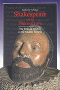 Cover of Shakespeare and the Prince of Love: The Feast of Misrule in the Inner Temple