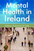Cover of Mental Health in Ireland: Policy, Practice and Law