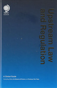 Cover of Upstream Law and Regulation: A Global Guide