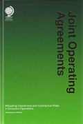 Cover of Joint Operating Agreements: Mitigating Operational and Contractual Risks in Exclusive Operations