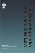 Cover of The Encyclopaedia of Oil and Gas Law Volume 2: Midstream and Downstream
