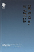 Cover of Oil and Gas in Africa: A Legal and Commercial Analysis of the Upstream Industry