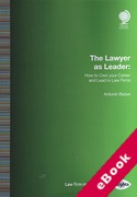 Cover of The Lawyer as Leader: How to Own your Career and Lead in Law Firms (eBook)