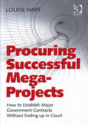 Cover of Procuring Successful Mega-Projects: How to Establish Major Government Contracts Without Ending Up in Court