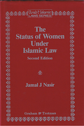 Cover of The Status of Women Under Islamic Law and Under Modern Islamic Legislation