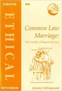 Cover of Common Law Marriage: The Case for a Change in the Law