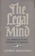 Cover of The Legal Mind: An Approach to the Dynamics of Advocacy