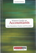 Cover of Watson-Gandy on the Law Relating to Accountants: Law, Precedents, Practice and Procedure