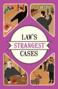 Cover of Law's Strangest Cases: Extraordinary but True Stories