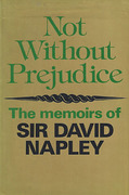 Cover of Not Without Prejudice: The Memoirs of Sir David Napley