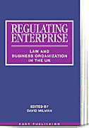 Cover of Regulating Enterprise: Law and Business Organisation in the UK