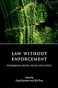 Cover of Law Without Enforcement: Integrating Mental Health and Justice