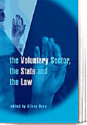Cover of The Voluntary Sector, the State and the Law