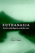 Cover of Euthanasia: Death with Dignity and the Law