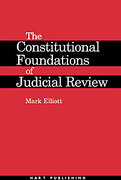 Cover of The Constitutional Foundations of Judicial Review