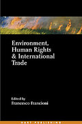 Cover of Environment, Human Rights and International Trade