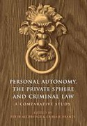 Cover of Personal Autonomy, the Private Sphere and Criminal Law