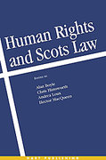 Cover of Human Rights and Scots Law: Comparative Perspectives on the Incorporation of the ECHR
