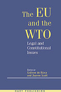 Cover of The EU and the WTO: Legal and Constitutional Issues