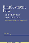 Cover of Employment Law at the European Court of Justice: Judicial Structures, Policies and Processes