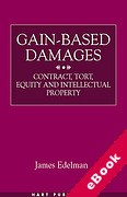 Cover of Gain-based Damages: Contract, Tort, Equity and Intellectual Property (eBook)