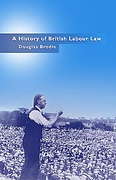 Cover of A History of British Labour Law